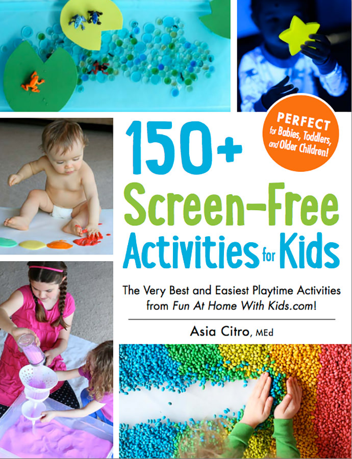Asia Citro's New Book of 150+ Screen-Free Activities for Kids