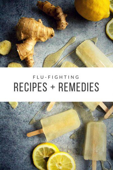 Flu-Fighting Recipes & Remedies
